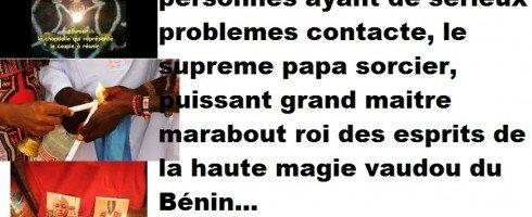 Grande Prêtre VAUDOU ROI DES ESPRITS GBEMAVO DU BENIN +229 62 01 78 96
